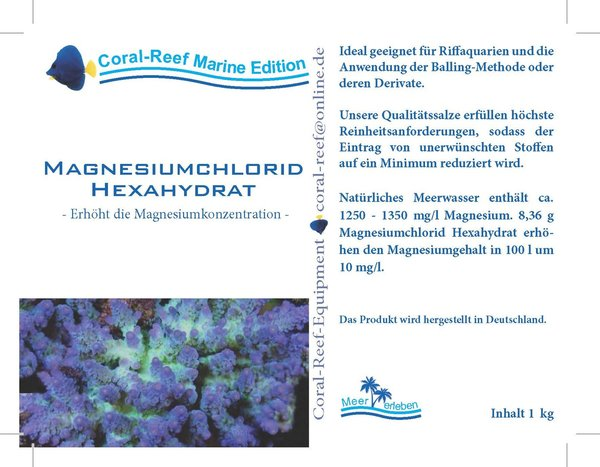 Coral Reef Magnesiumchlorid Hexahydrat 1kg Beutel z. Erhöhung des Magnesiumwertes